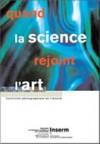 Quand la science rejoint l'art