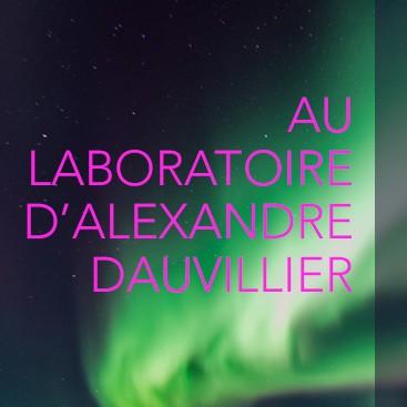 au labo de Dauvillier
