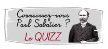 visuel du Quizz Connaissez-vous Paul Sabatier ?