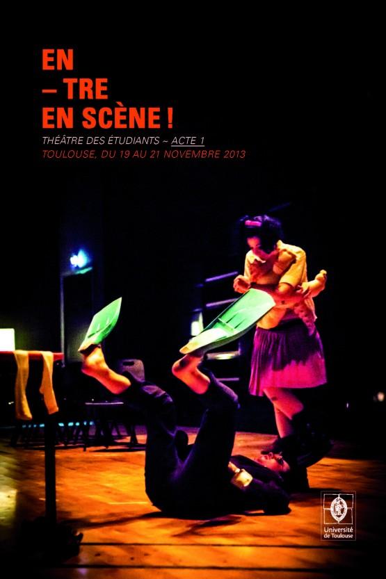 Entre en scène! 2013-2014: Acte 1